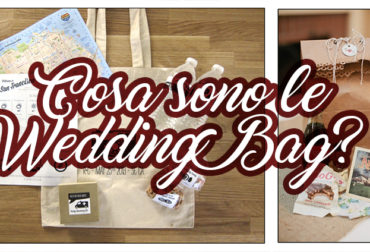Cosa sono le Wedding Bag?