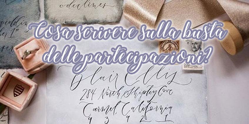 Partecipazioni Matrimonio Zio.Cosa Scrivere Sulla Busta Delle Partecipazioni I Consigli Di Sara