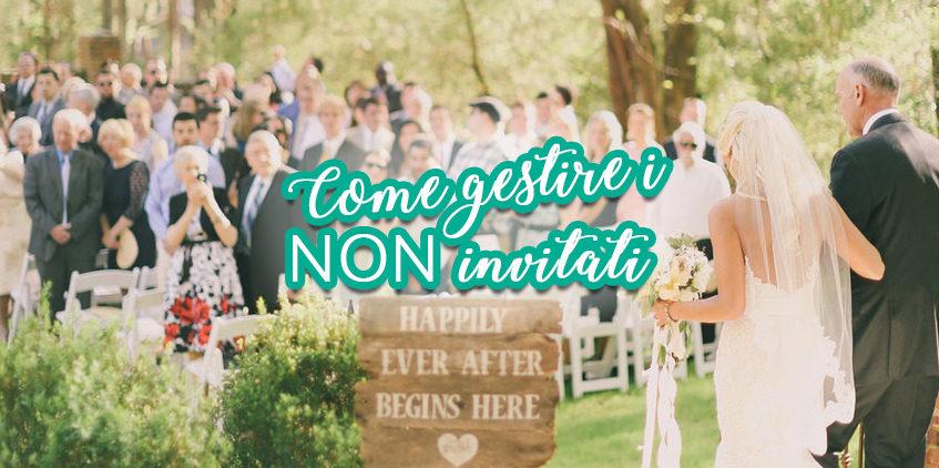 Come gestire i NON invitati!