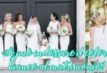 Si può indossare il colore bianco al matrimonio?