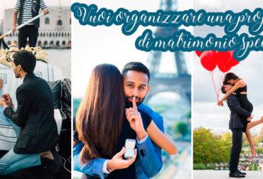 Organizzare una proposta di matrimonio speciale