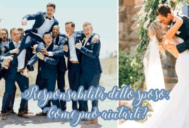 Responsabilità dello sposo: Come può aiutarti?