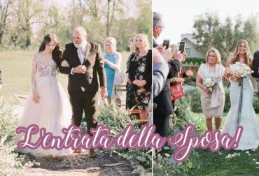 L'entrata della sposa…