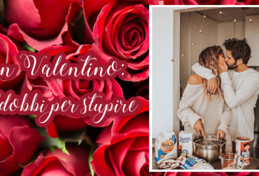 San Valentino: Addobbi per stupire