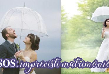 SOS: imprevisti matrimonio