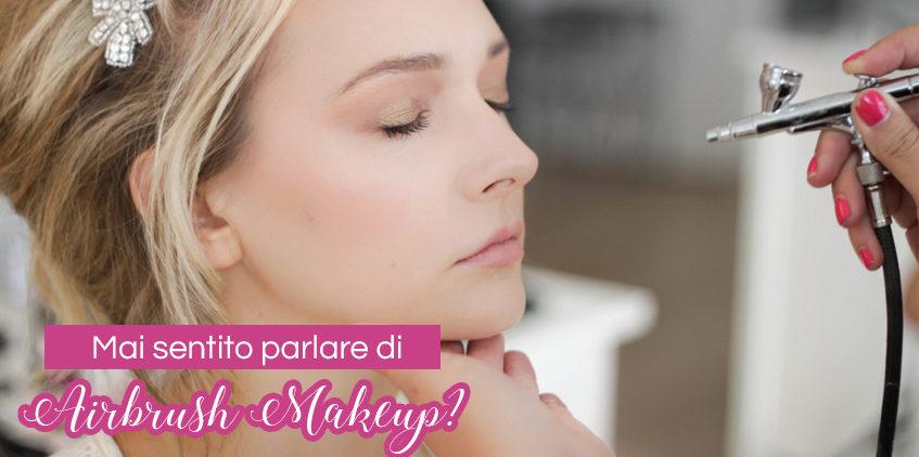 Mai sentito parlare di Airbrush Makeup?
