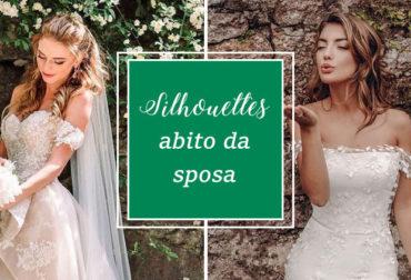Silhouettes abito da sposa