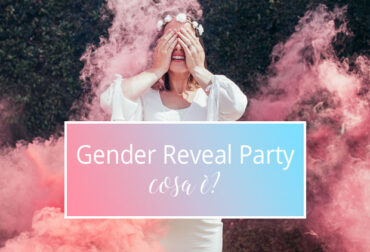 """Gender Reveal Party"": cosa è?"